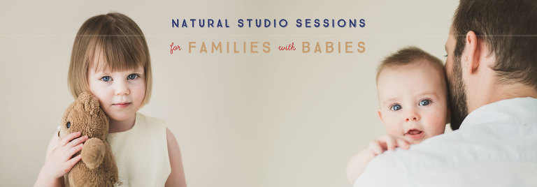 Natural studio sessions for families with babies
